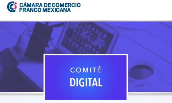 Comité Digital de la Cámara de Comercio Franco Mexicana
